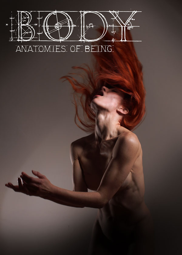 Body: An Anatomy of Being